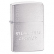 Запалка Zippo Steal This Lighter Brushed Chrome